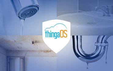 ThingaOS to the Rescue: Now There Is No Need to Worry About Water Damage!