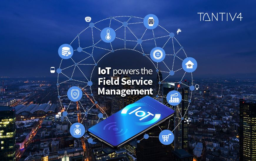 How Can IoT Enable the Field Service Management to Reach Greater Highs?