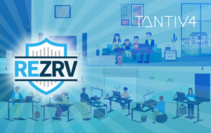 Tantiv4 Launches REZRV World's Best Solutions to Manage Your Internet