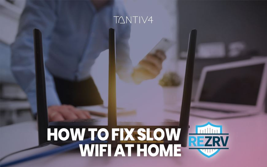 How to Fix Slow WiFi at Home