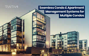 Seamless Condo and Apartment Management Systems for Multiple Condos